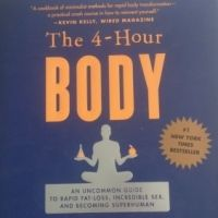 "My Review  -  ""the Four Hour Body"""