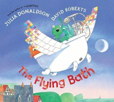 The Flying Bath by Julia Donaldson and David Roberts