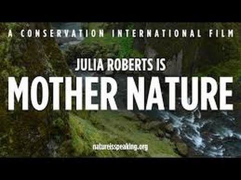 MATKA PŘÍRODA - Julia Roberts mluví za přírodu... - YouTube