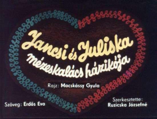 Jancsi és Juliska mézeskalács házikója
