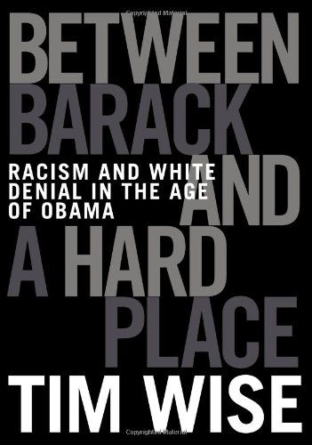 Between Barack and a Hard Place: Racism and White Denial in the Age of Obama by Tim Wise http://www.amazon.com/dp/0872865002/ref=cm_sw_r_pi_dp_fiAasb0GQ8B0AM88