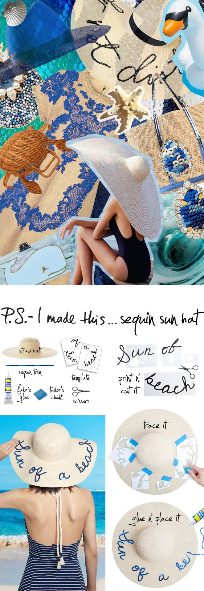 Express yourself while you SPF yourself. Inspired by Eugenia Kim's Sunny Hat, this staple floppy beach hat takes on a punchy personality with a punny DIY message. Grab some sequins and hit the beach!