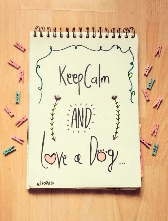 LOVE a dog #KeepCalm #Doglover #dogs #HandDrawing #Ilustration #Draw #Typography #nbm #rayon