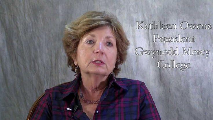 Dr. Kathleen Owens, President, Gwynedd-Mercy College