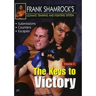 Frank Shamrock Training & Fighting #3 Ultimate Keys Victory DVD submissions MMA