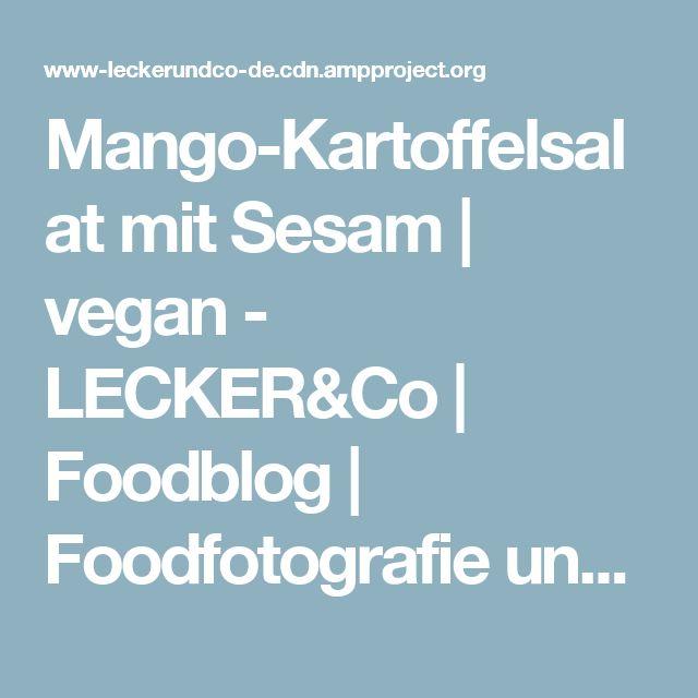 Mango-Kartoffelsalat mit Sesam   vegan - LECKER&Co   Foodblog   Foodfotografie und Foodstyling in Nürnberg