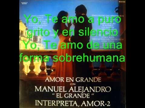Amor En Grande 1/4 - Manuel Alejandro / Ana Magdalena