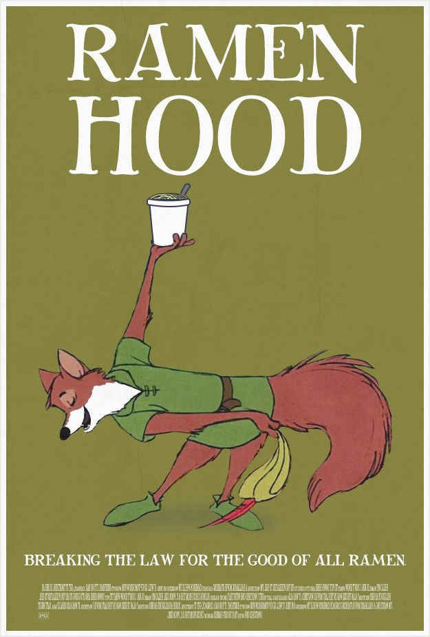 I LOVE ramen noodle and robin hood, so this is the description of me.