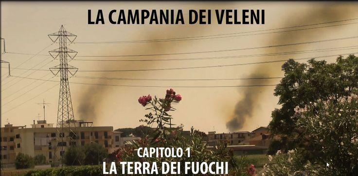 La Campania dei veleni - Cap1: Terra dei fuochi (di Alessio Viscardi)