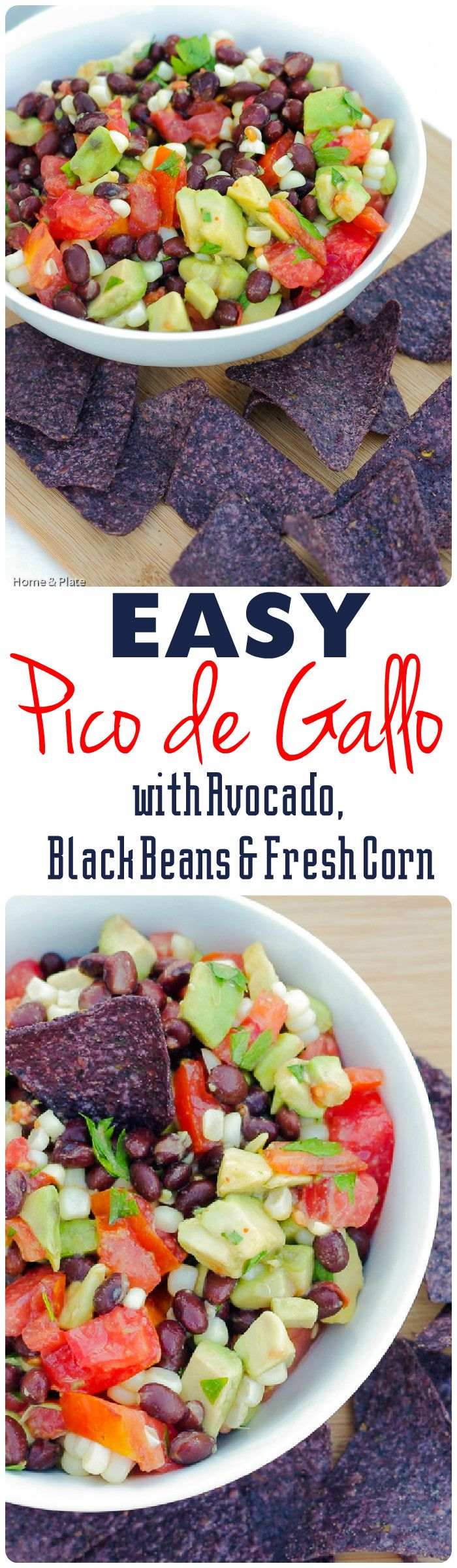 Easy Pico de Gallo with Avocado, Black Beans and Fresh Corn | Home & Plate | www.homeandplate.com |
