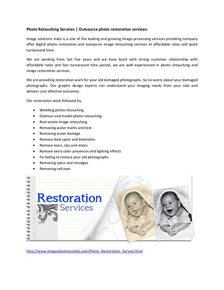 Photo retouching services, restoration of old damaged photographs by Image Solutions India via slideshare