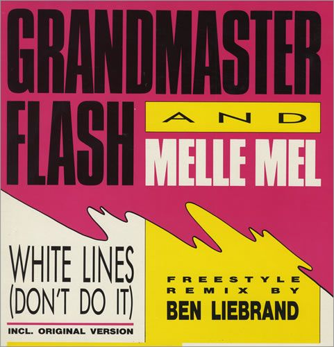 Grandmaster Flash and Melle Mel - White Lines (Don't Do It)