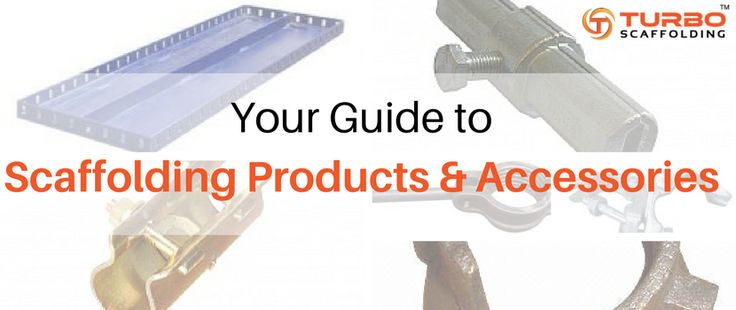 Scaffolding Products – A Simple Guide. #Scaffold #Scaffolding #Parts #Accessories #Fittings #Construction #Home #Building #Renovation