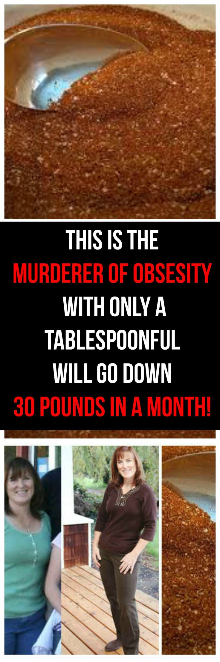 This Is the Murderer Of Obesity, With Only a Tablespoonful Will go Down 30 POUNDS IN A MONTH!