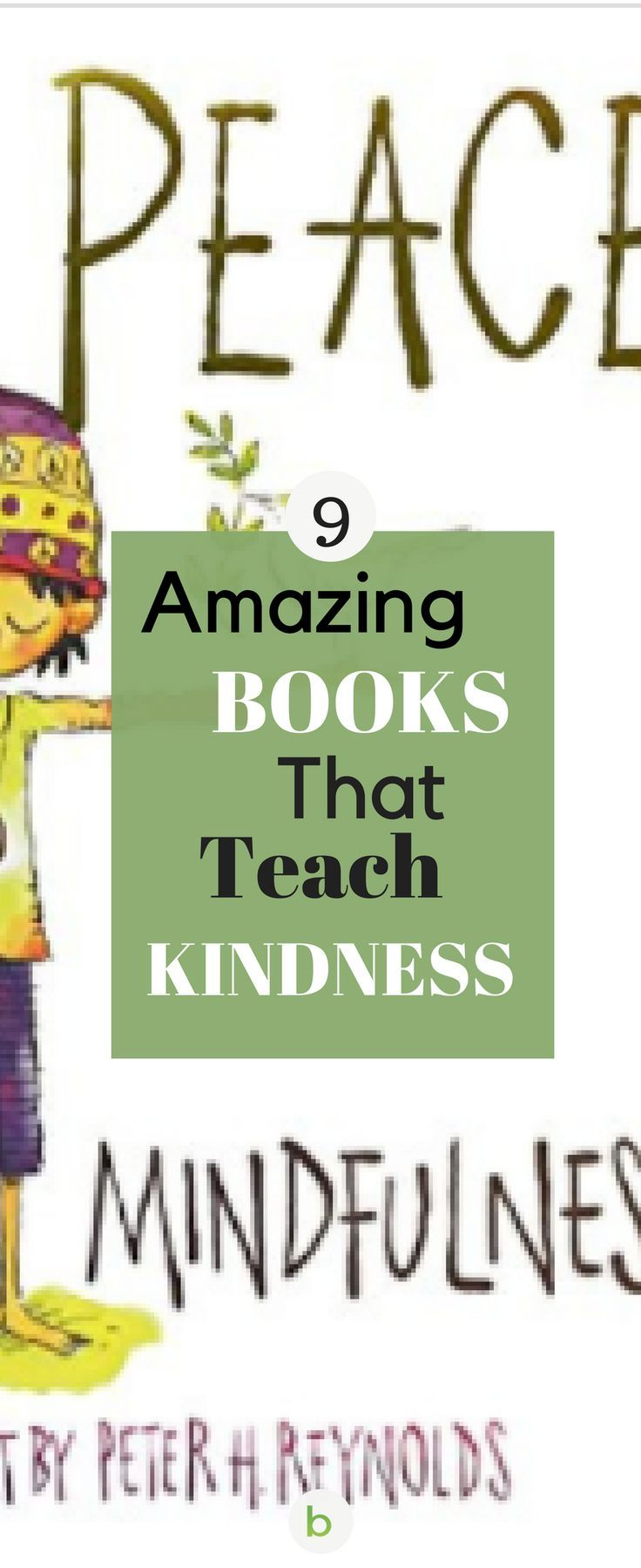 Amazing Books That Teach Kindness. Research shows that reading kindness stories helps kids understand and empathize with different perspectives. This, in turn, leads to them treating others with more kindness. Read our list of NEW and old favorites.#beenke#books#kindness