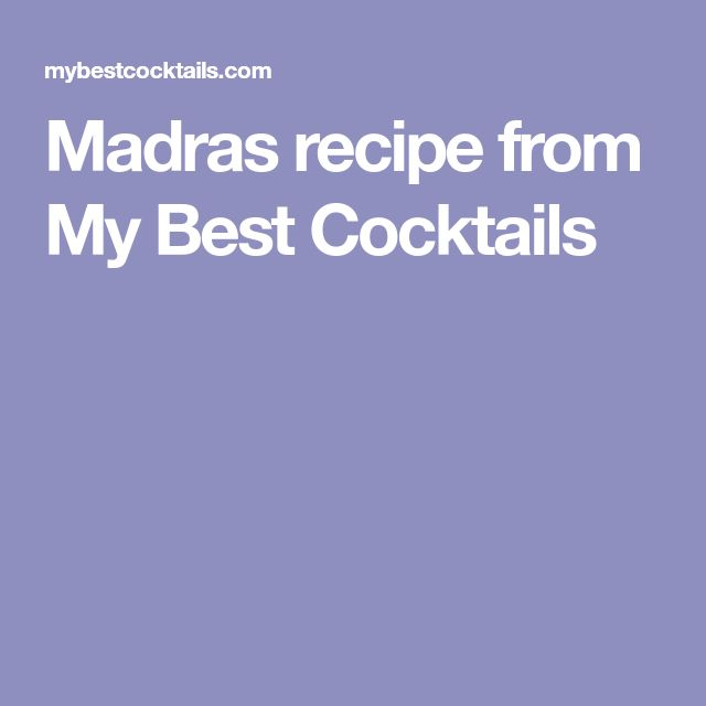 Madras recipe from My Best Cocktails