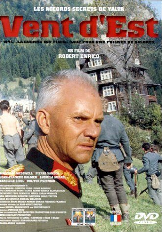 Vent d'Est (1993), de Robert Enrico.