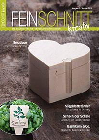 Das neue Magazin für Laub- und Dekupiersäge http://www.feinschnitt-kreativ.de/