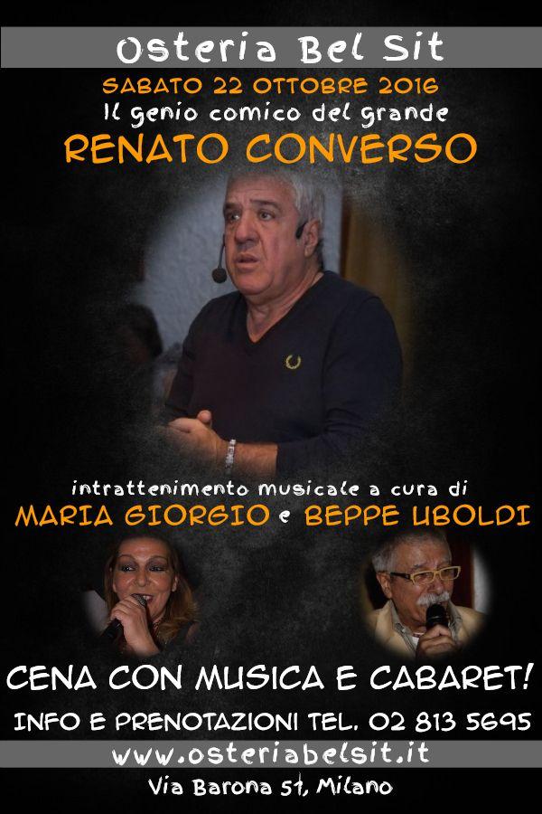 22 ottobre 2016 Renato Converso - Osteria Bel Sit