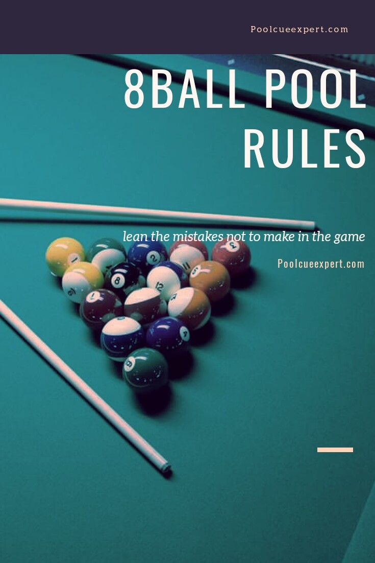 8 Ball Pool Rules Complete Guide 2020 in 2020 Pool