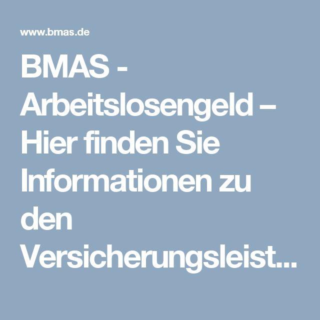 BMAS  -  Arbeitslosengeld – Hier finden Sie Informationen zu den Versicherungsleistungen, der Dauer des Arbeitslosengeldes und dem Anspruch auf Arbeitslosengeld