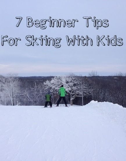 7 Beginner Tips For Skiing With Kids....he was always so patient! Love you Papa!