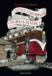 Trenton Lee Stewart - Le Mystérieux Cercle Benedict Tome 4 : L'enfance extraordinaire de Nicholas Benedict. - Agrandir l'image
