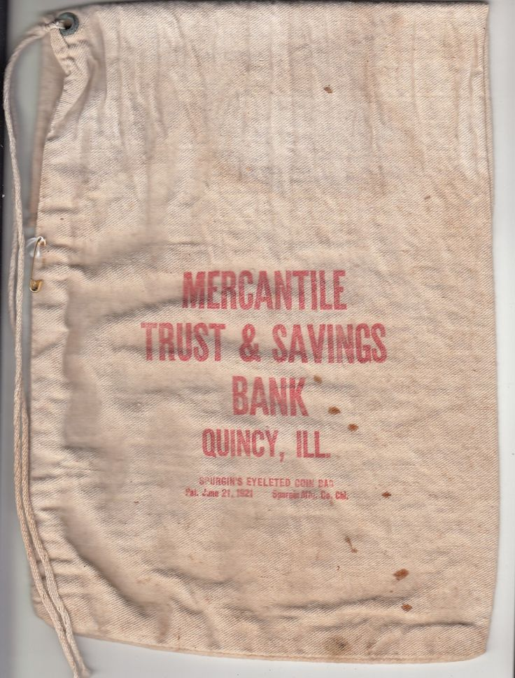 Vintage coin bag for Mercantile Trust & Savings Bank, Quincy Illinois. Bag made by Spurgin Mfg Co, Chicago, IL and has a patent date of June 21, 1921.
