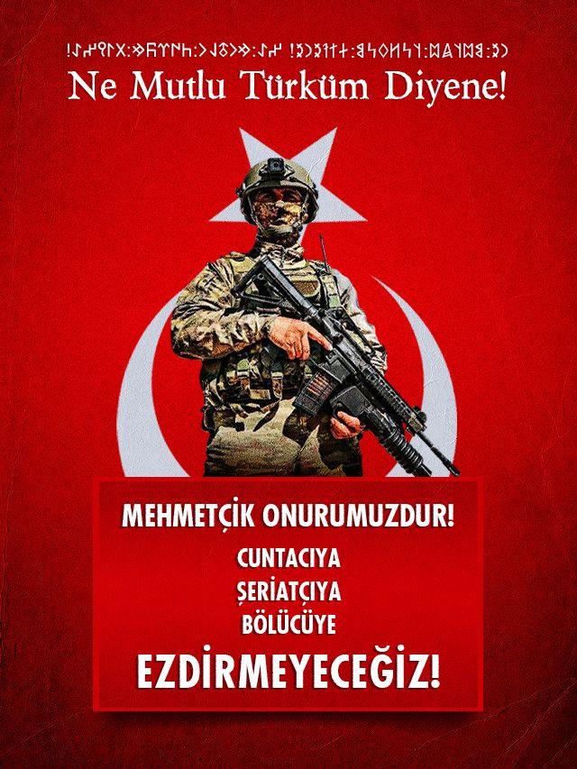 """""""Mehmetçik Onurumuzdur"""""""