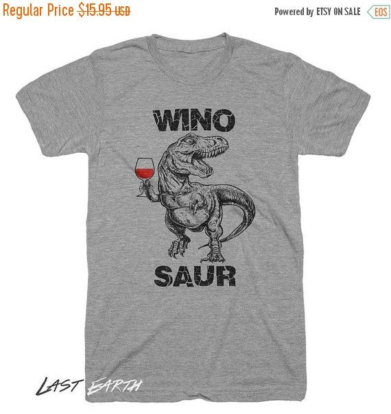 128 ON SALE Winosaur Dinosaur Funny Dino Tees Gifts For Wine Lovers Wine Tasting Gifts For Him Wino Pun T Shirt Womens Ladies Wine Shirt Trex Dr
