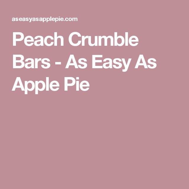 Peach Crumble Bars - As Easy As Apple Pie