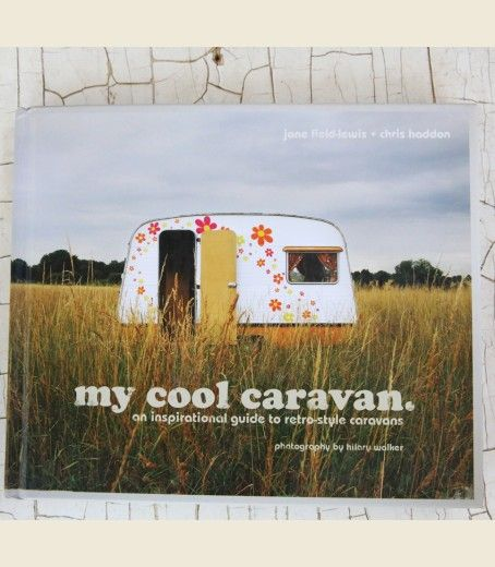 MY COOL CARAVAN - Junk GYpSy co. #mycoolcaravan #campers #wanderlust