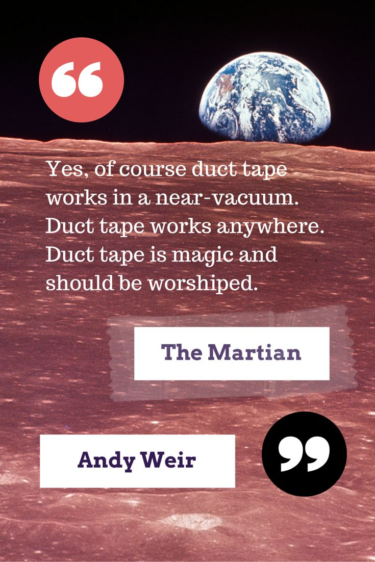Book quote from The Martian by Andy Weir Science fiction Mars duct tape comehitherbooks.wordpress.com