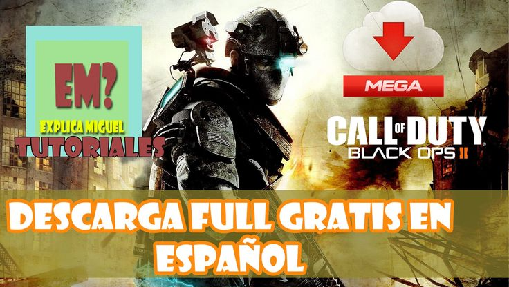 Descargar Call of Duty Black OPS 2 PC Español Por MeGA Full
