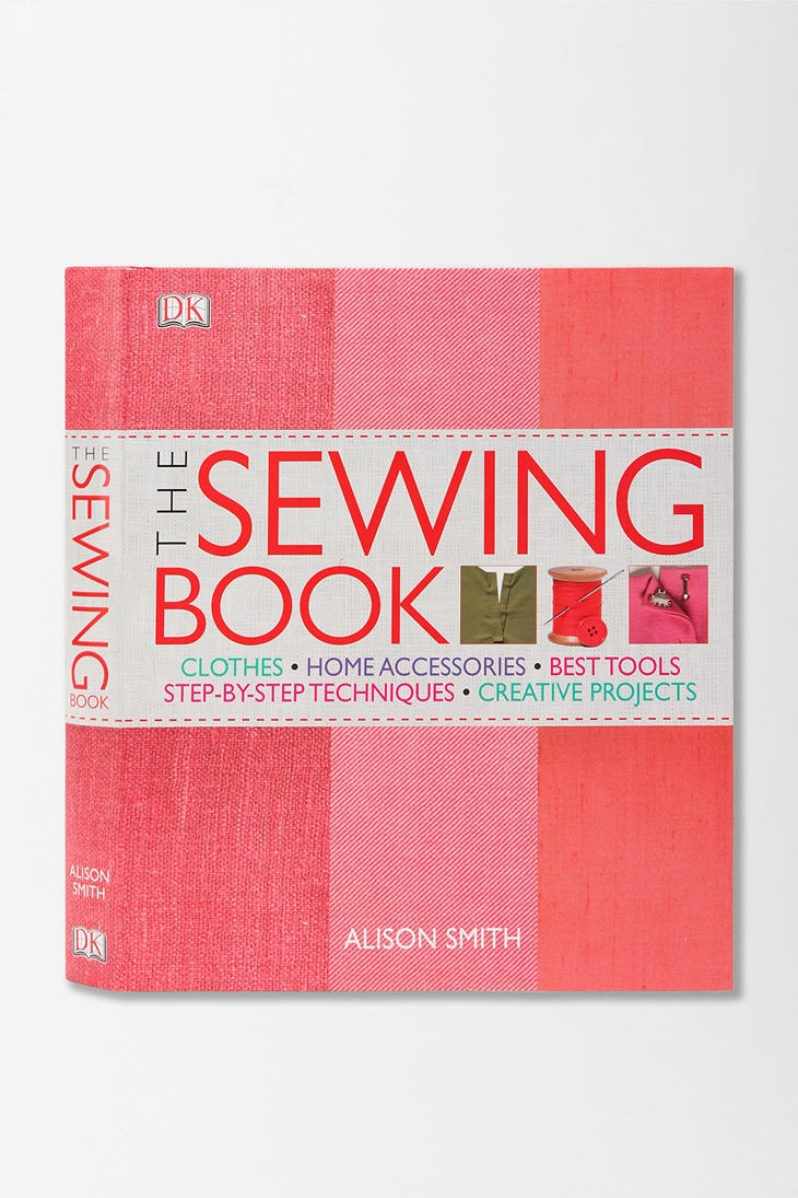 The Sewing Book By Alison Smith  $40.00  anyone who kind of knows how to sew but needs help with a few things - this book has great photographs of step by step directions on everything and anything sewing! its seriously amazing!: Worth Reading, Encyclopedic Resource, Craft, Sewing Tips, Books Worth, Step By Step Techniques, Diy