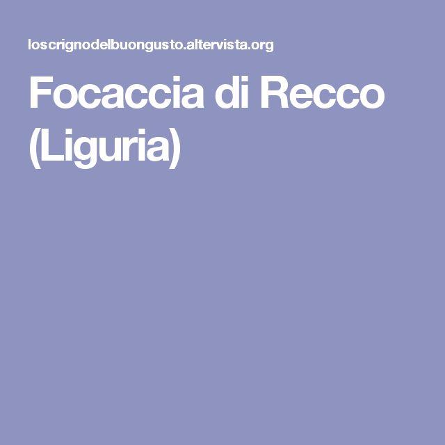 Focaccia di Recco (Liguria)