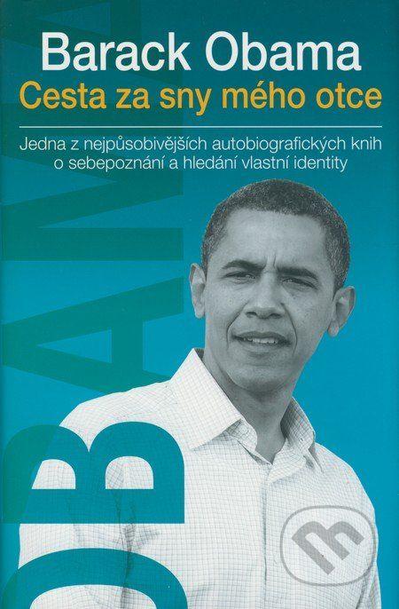 Tato kniha je bestsellerem soucasneho americkeho prezidenta, vyjimecnym literarnim dilem, ktere si ziskalo radu oceneni a velmi uprimne vypovida o jeho zivote a hledani sebe sama... (Kniha dostupna na Martinus.sk so zlavou, bezna cena 17,24 €)