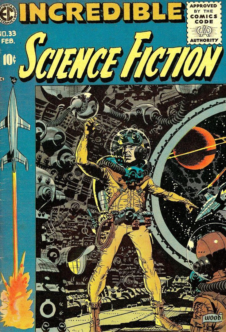 Incredible Science Fiction n°33 (EC Comics) by Wally Wood