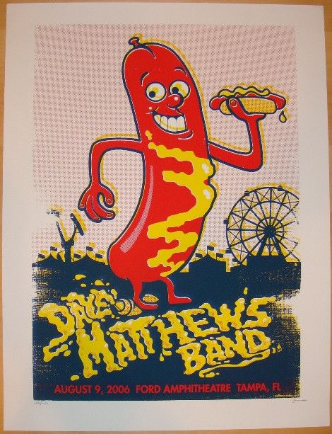 "Dave Matthews Band - silkscreen concert poster (click image for more detail) Artist: Methane Studios Venue: Ford Amphitheatre Location: Tampa, FL Concert Date: 8/9/2006 Size: 19"" x 25"" Edition: 250; s"