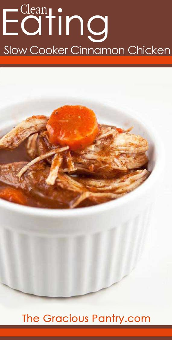 Clean Eating Slow Cooker Cinnamon Chicken. #CleanEating