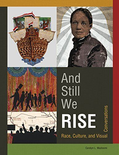 New quilt book! And Still We Rise: Race, Culture and Visual Conversations by Carolyn L. Mazloomi