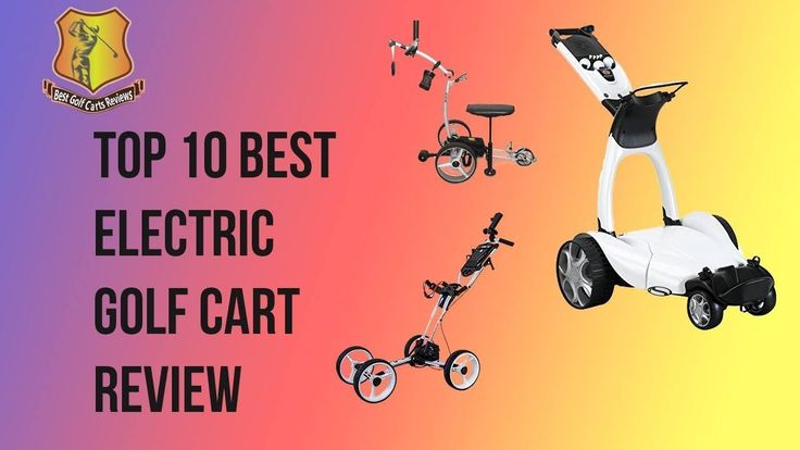 Electric Golf Push Cart Reviews: https://www.bestgolfcartsreviews.com/electric-golf-carts/ The main task of an electric trolley in a golf course is to transp...