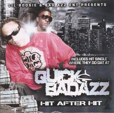 Lil Boosie - Quick & Bad Azz (Hit After Hit)