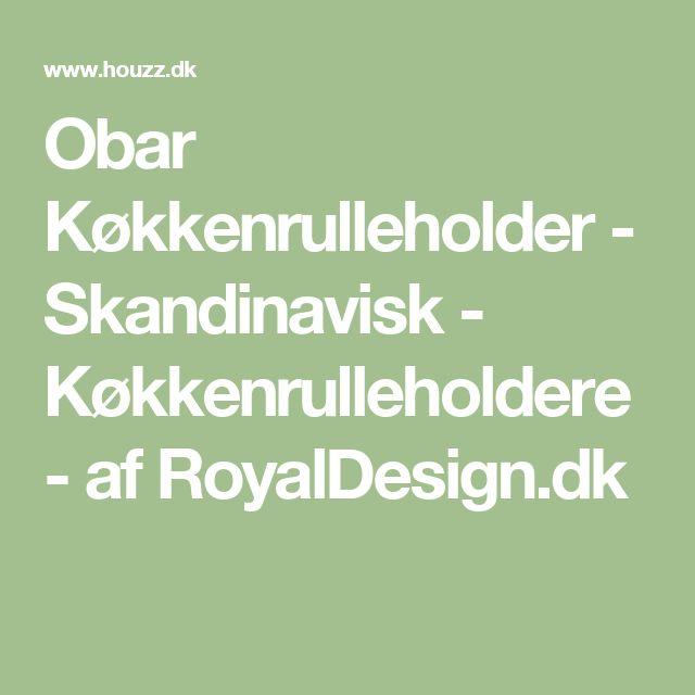 Obar Køkkenrulleholder - Skandinavisk - Køkkenrulleholdere - af RoyalDesign.dk