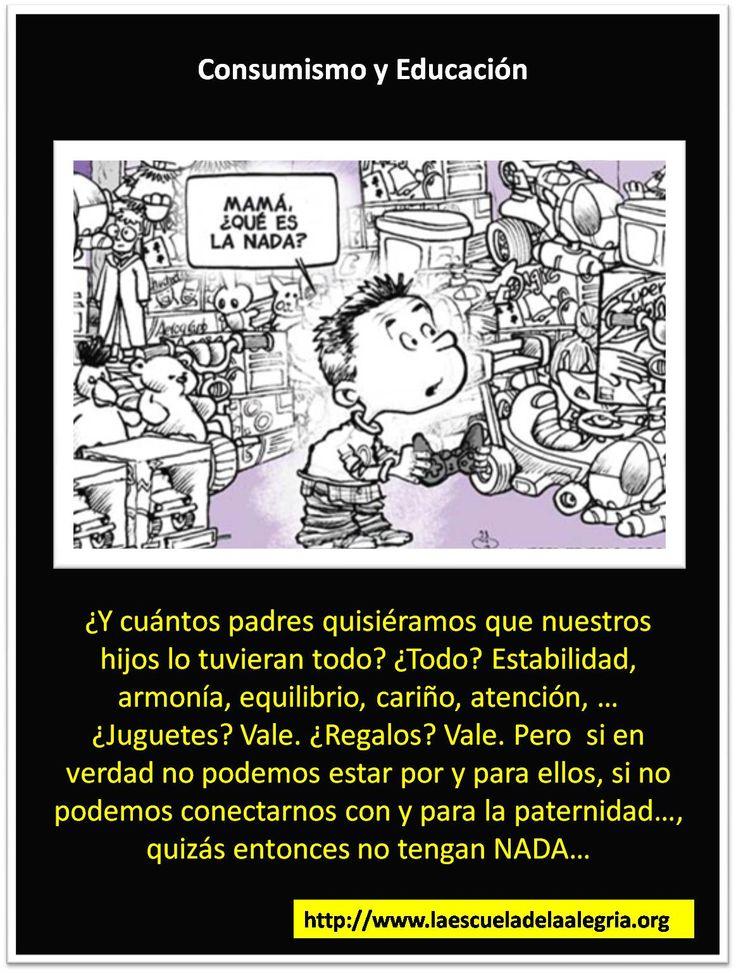 """EDUCANDO QUE ES GERUNDIO COLECCIÓN DE IMÁGENES """"POR UNA EDUCACIÓN MENOS CHISTOSA"""" TEMA: CONSUMISMO Y EDUCACIÓN  ESCUELA DE LA ALEGRÍA. EDUCAMOS PARA LA VIDA, POR UNA NUEVA EDUCACIÓN.  http://www.escueladelaalegria.com/"""