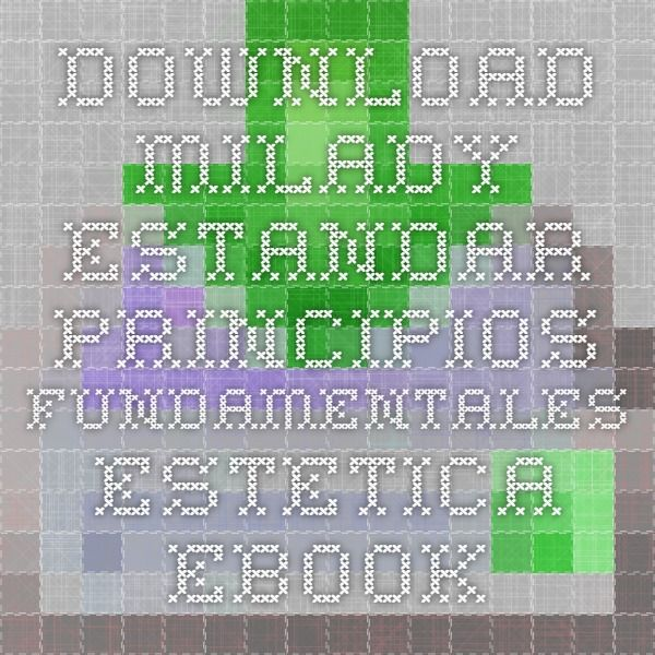 Download milady estandar principios fundamentales estetica ebook pdf