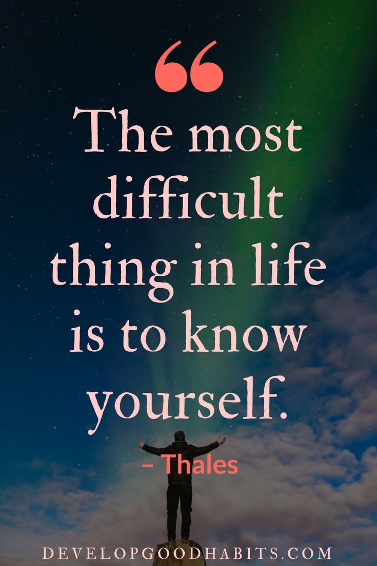 Do You Believe The Most Difficult Thing In Life Is To Know Yourself Comment Here Let Me Kn Understanding Quotes Life Quotes Quotes About Understanding Others