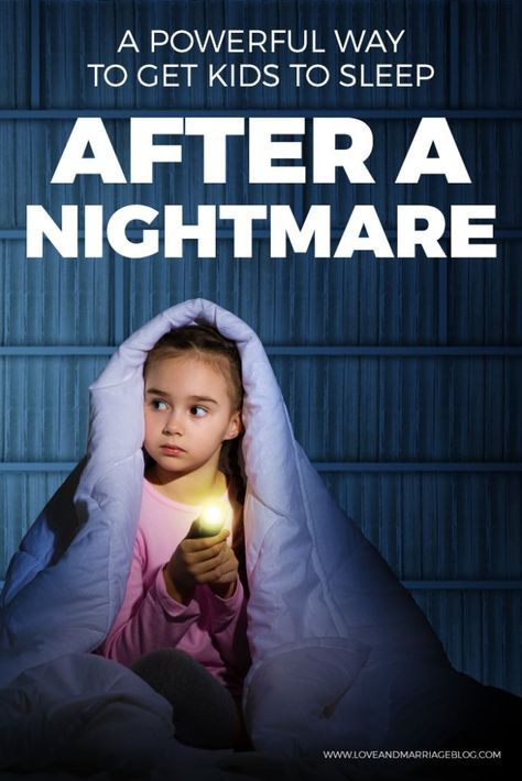 A Powerful Way to Help Kids Get Back to Sleep After a Nightmare