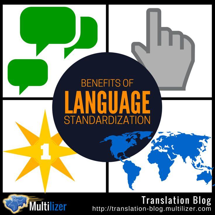 Benefits of Language Standardization | Multilizer Translation Blog