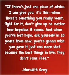 Best 14 Life Lessons From Grey's Anatomy http://www.gossipness.com/entertainment/best-14-life-lessons-from-greys-anatomy-1326.html